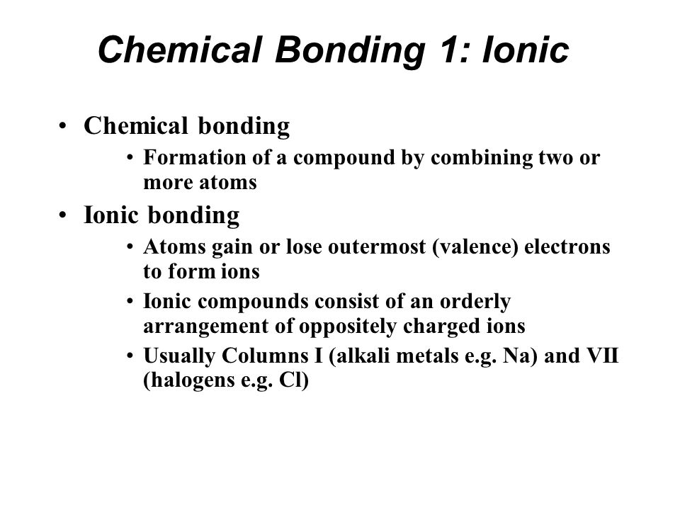 Chemical Bonding 1: Ionic