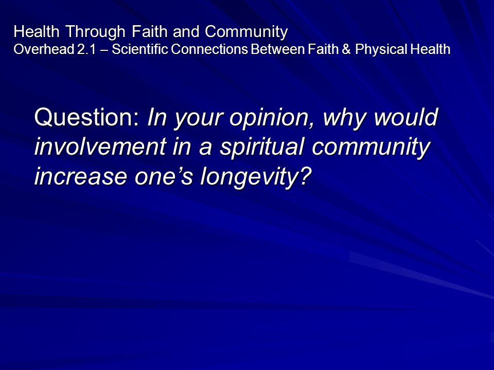 Health Through Faith and Community Overhead 2