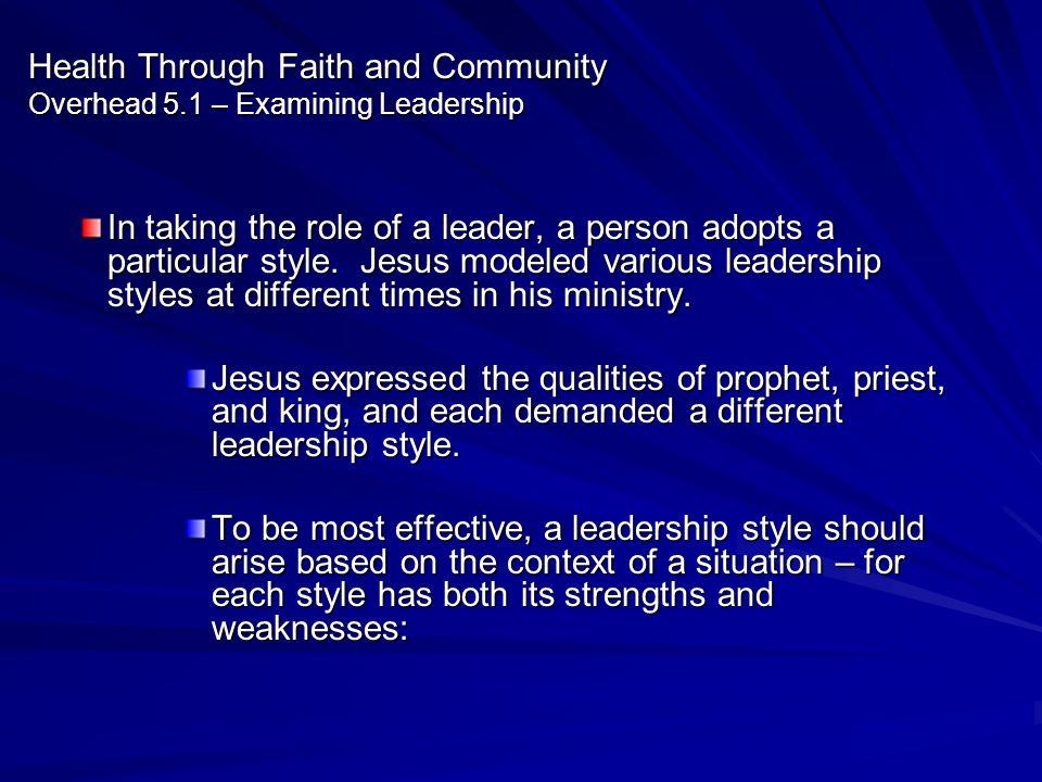 Health Through Faith and Community Overhead 5.1 – Examining Leadership