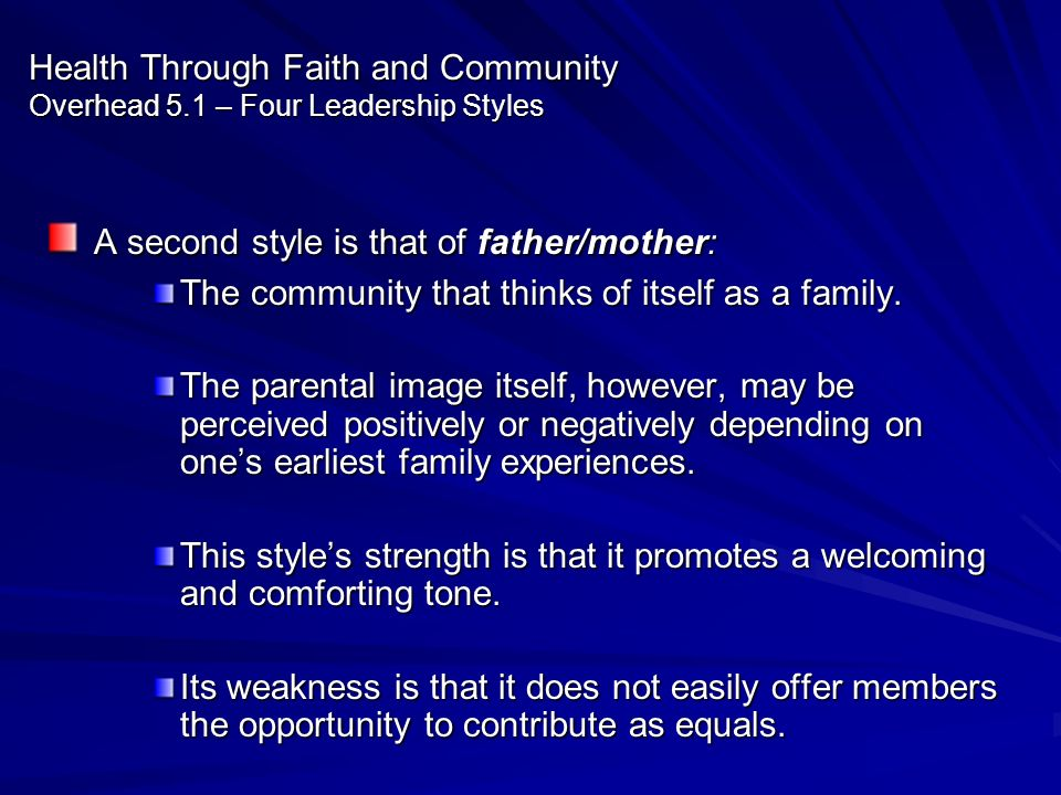 A second style is that of father/mother: