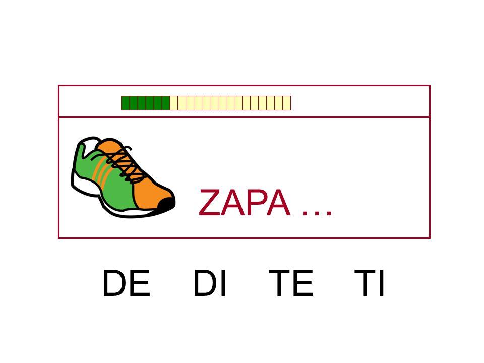 ZAPA … DE DI TE TI