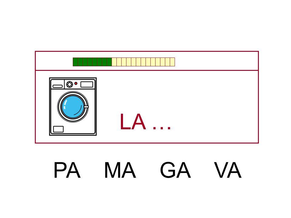 LA … PA MA GA VA