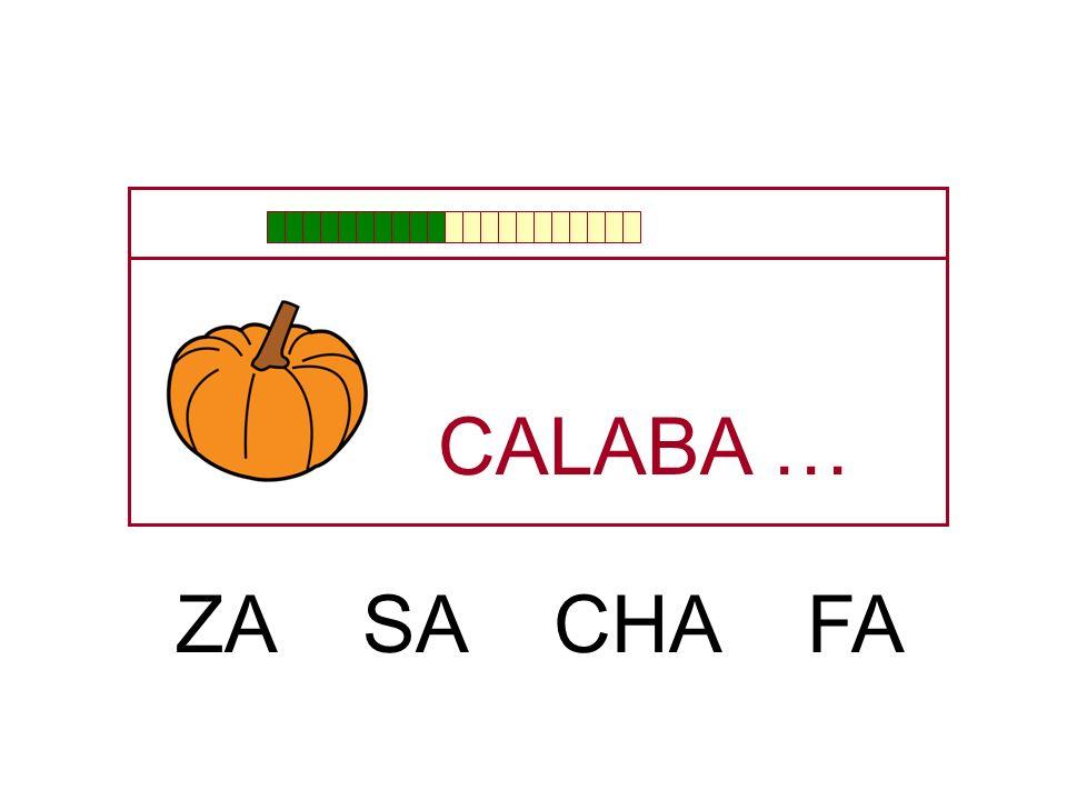 CALABA … ZA SA CHA FA