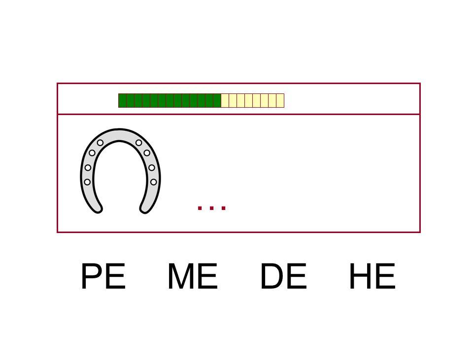 … PE ME DE HE