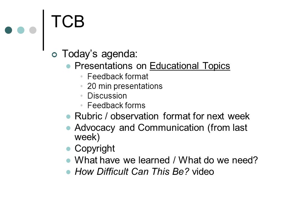 educational issues children s issues ppt video online tcb today s agenda presentations on educational topics