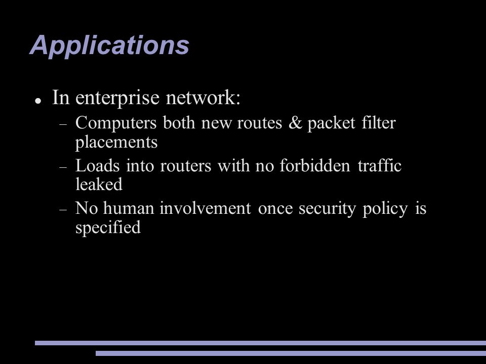 Applications In enterprise network: