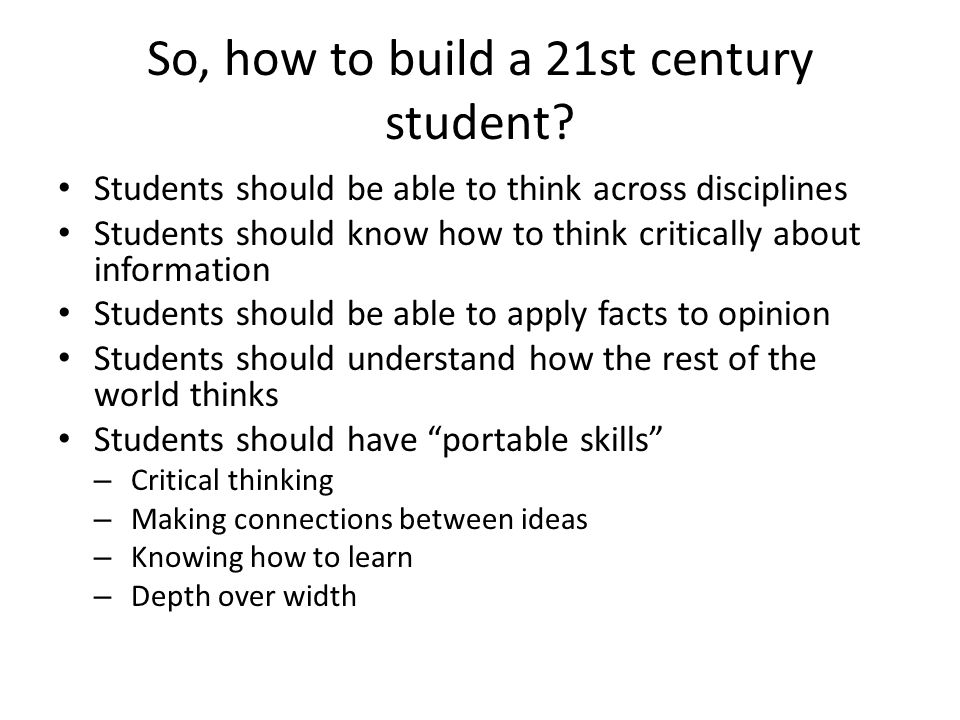 So, how to build a 21st century student