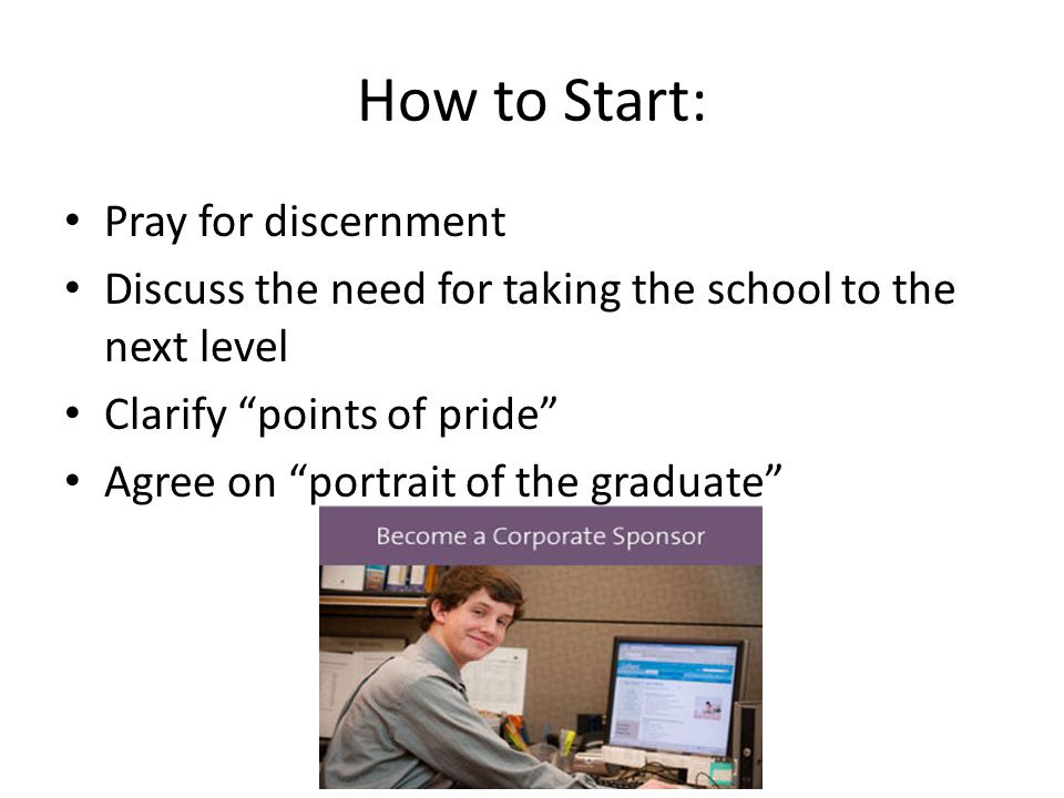 How to Start: Pray for discernment