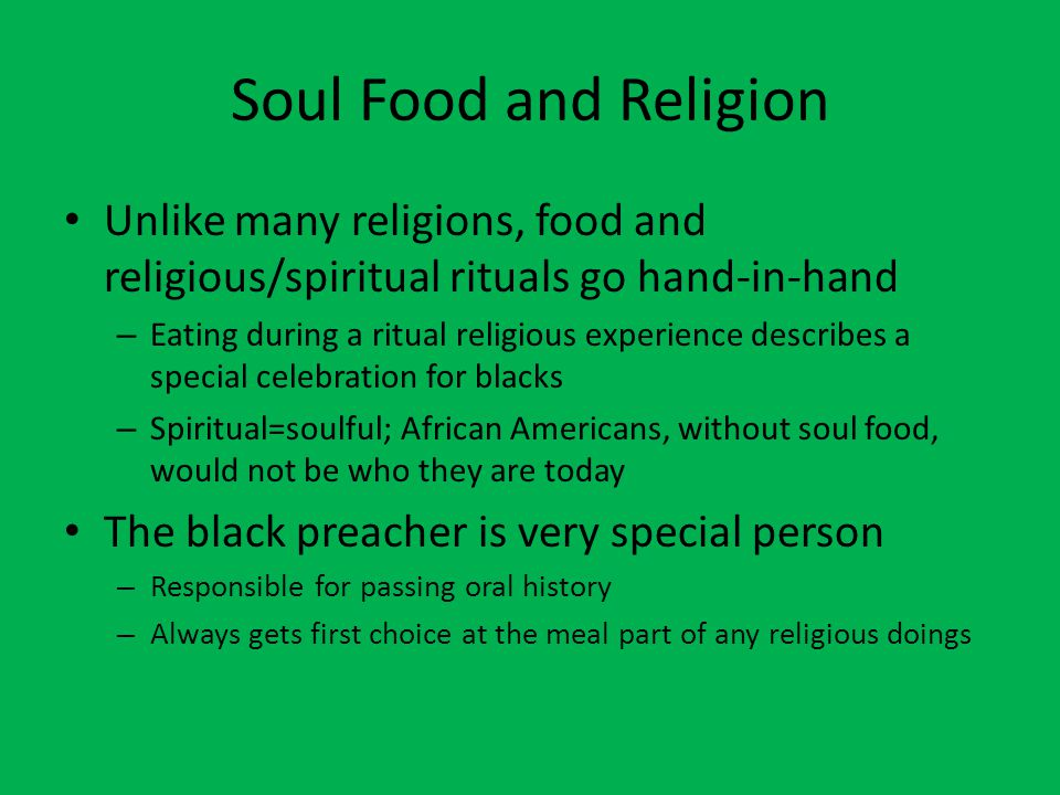 food and religion in african american Those difficulties become even messier when we use the words black or african  american to describe religion the adjectives bear the burden.