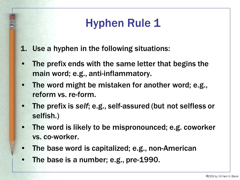 Hyphen Rule 1 Use a hyphen in the following situations: