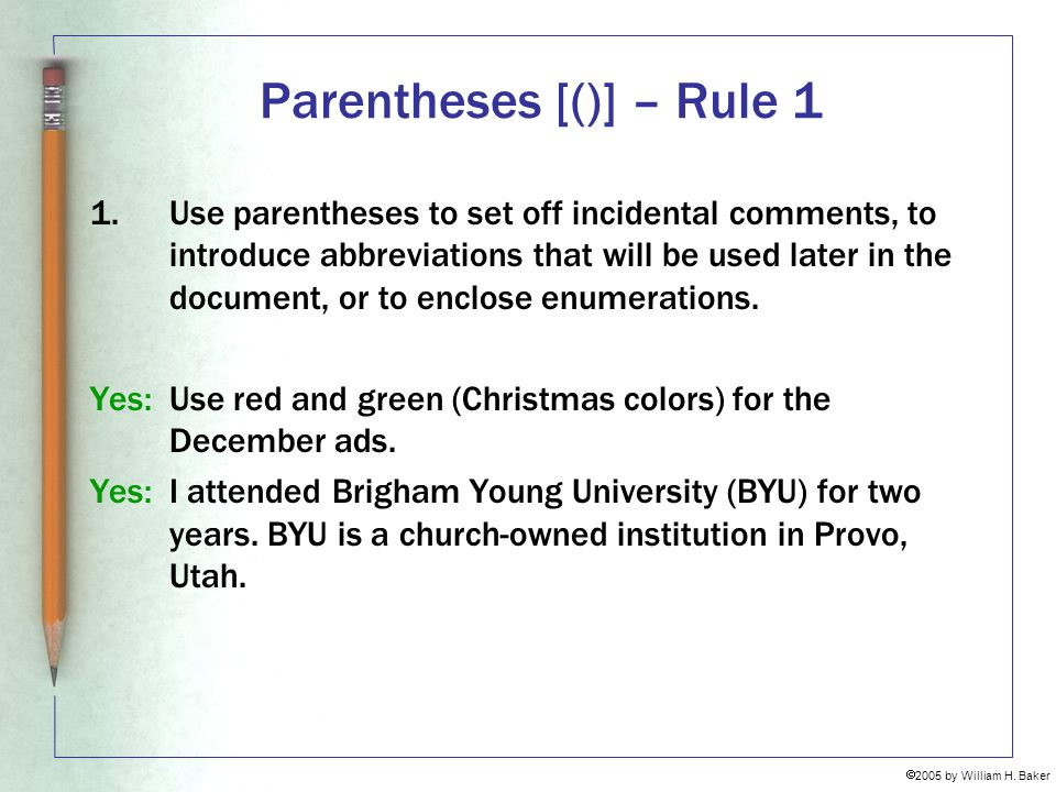 Parentheses [()] – Rule 1