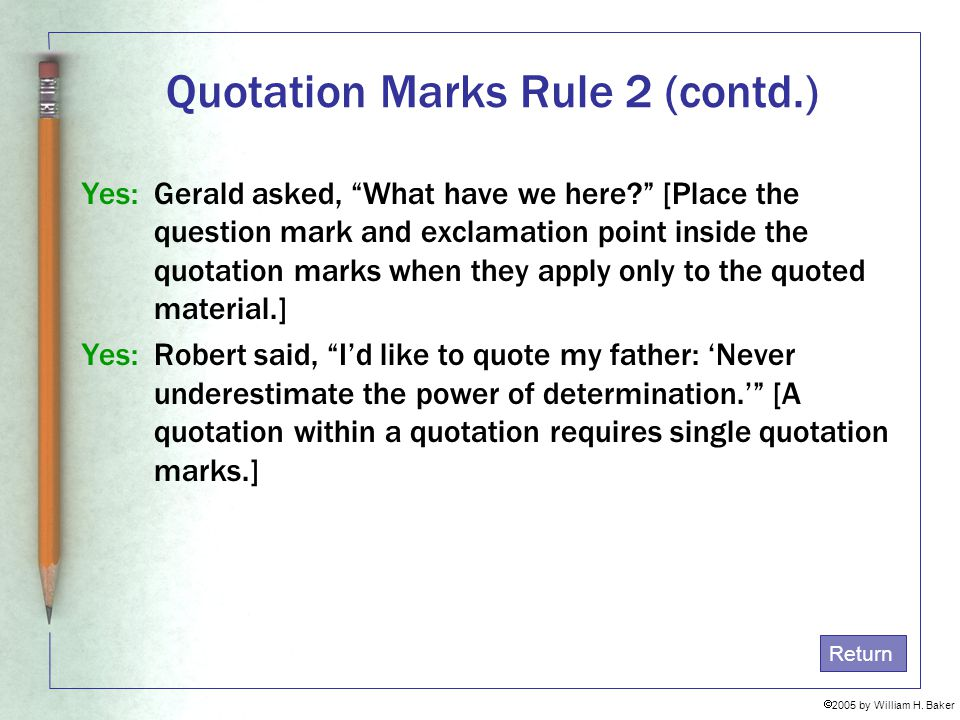 Quotation Marks Rule 2 (contd.)