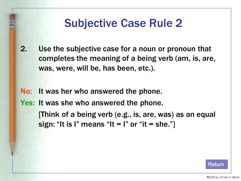 Subjective Case Rule 2