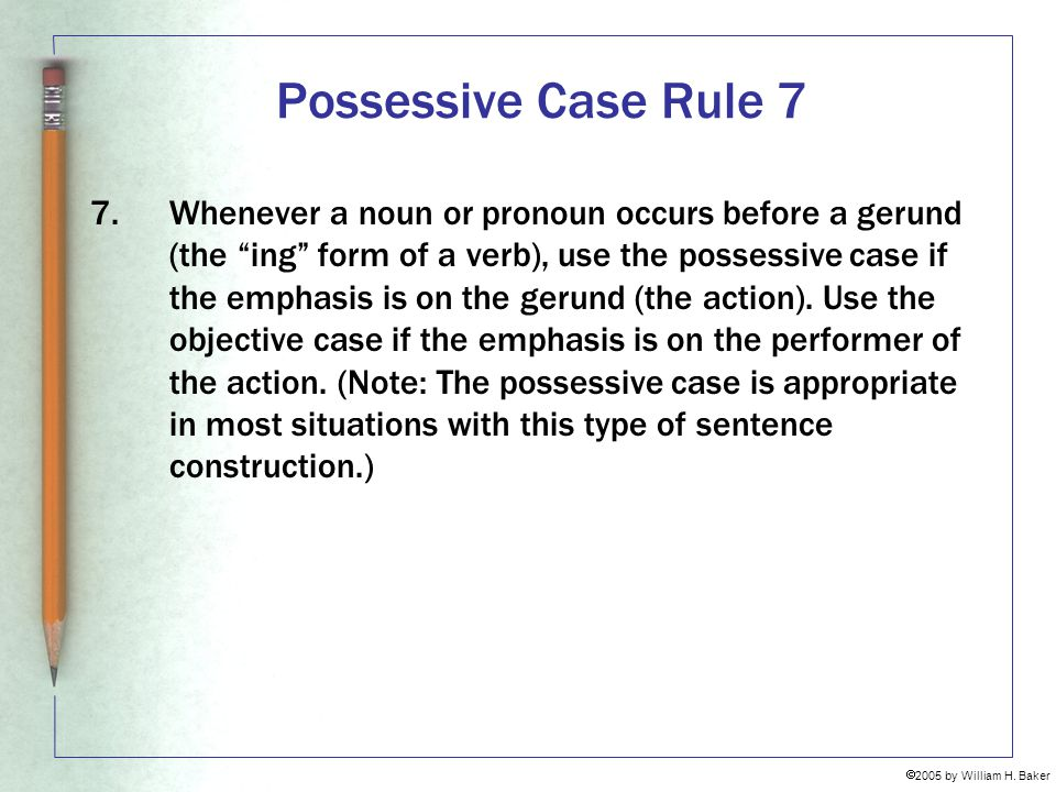 Possessive Case Rule 7
