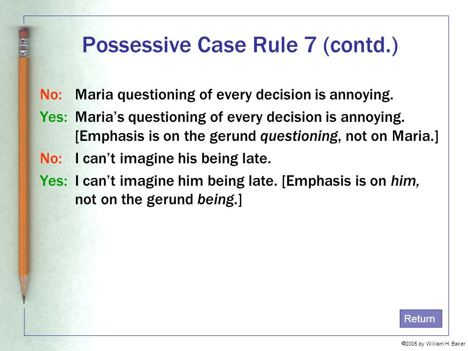 Possessive Case Rule 7 (contd.)
