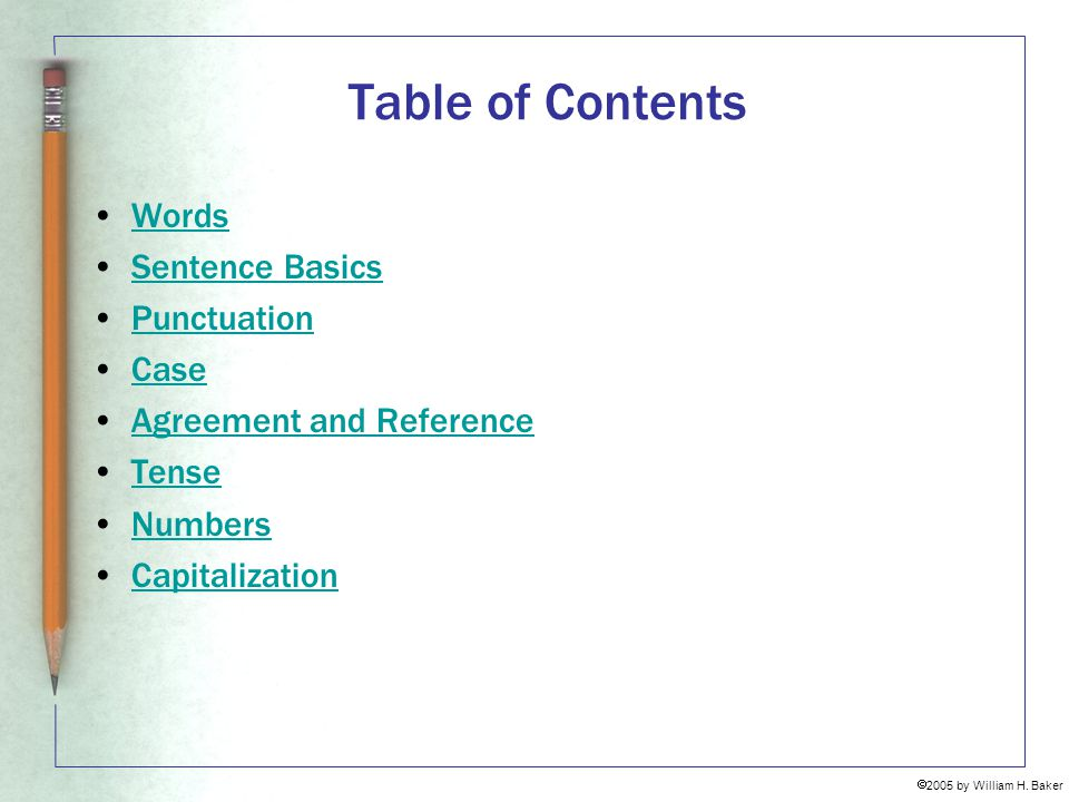 Table of Contents Words Sentence Basics Punctuation Case