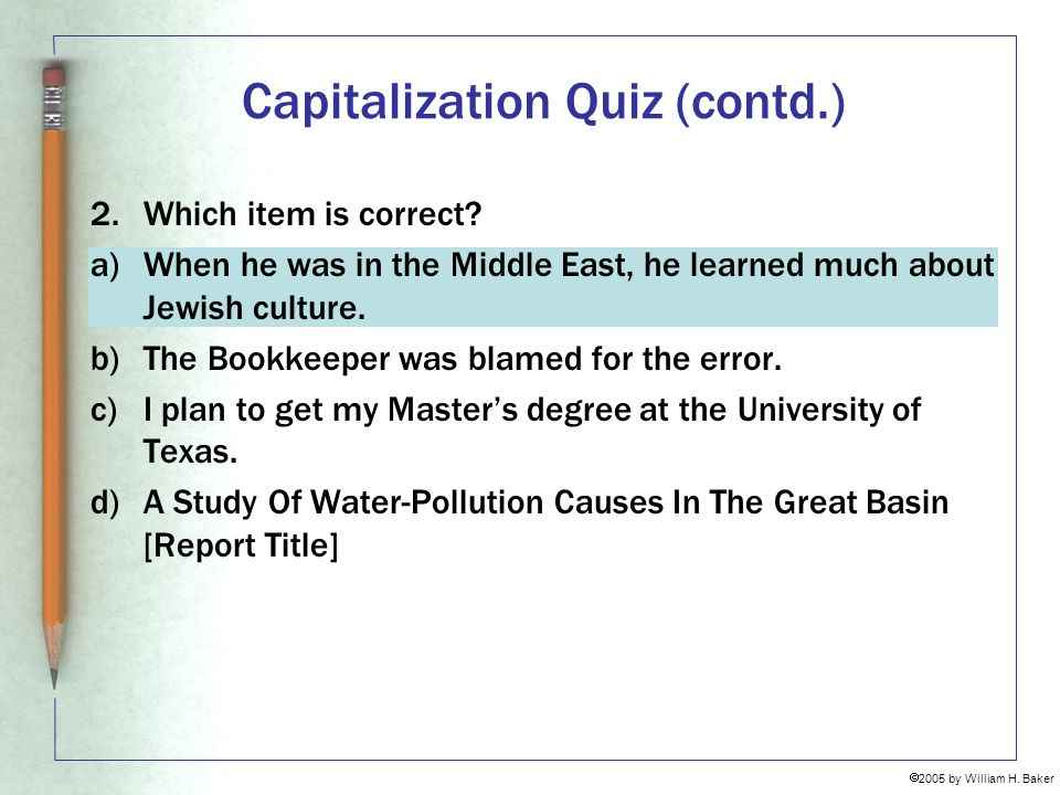 Capitalization Quiz (contd.)