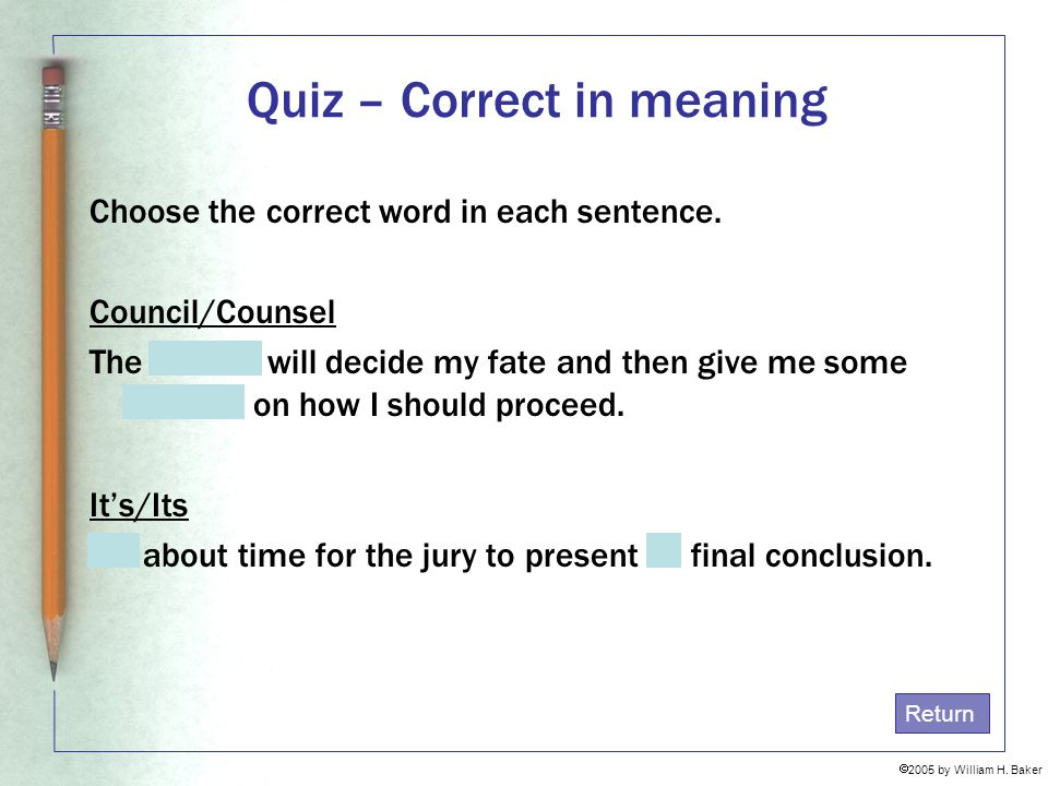 Quiz – Correct in meaning