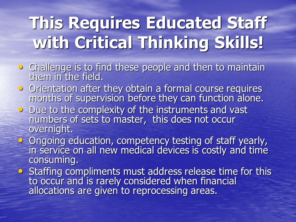 critical thinking challenges possibilities and purpose People with a critical thinking mindset respond to new demands and challenges by maintaining a constructive, positive outlook about change new challenges and problems excite them in fact, they .
