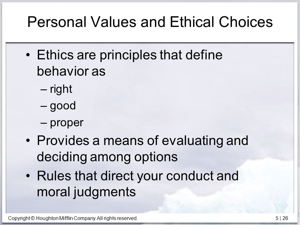 personal values and ethics standards Ethical standards of human service professionals  uphold the integrity and ethics of the  model the personal attributes, values and skills of.