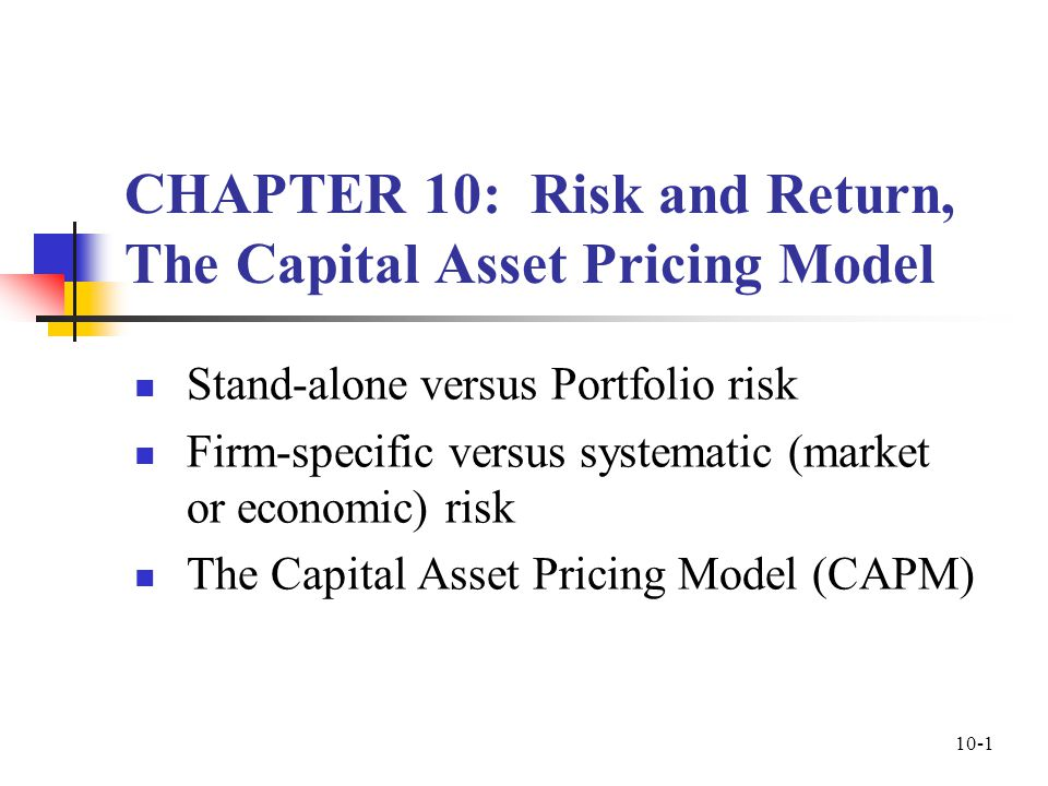 capital asset pricing model and systematic The capital asset pricing model is an equilibrium model that measures the relationship between risk and expected return of an asset.