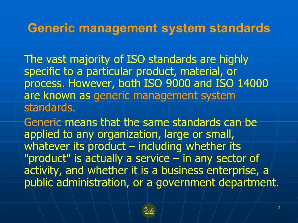 Generic management system standards