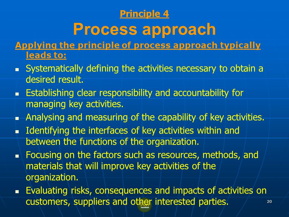 Principle 4 Process approach