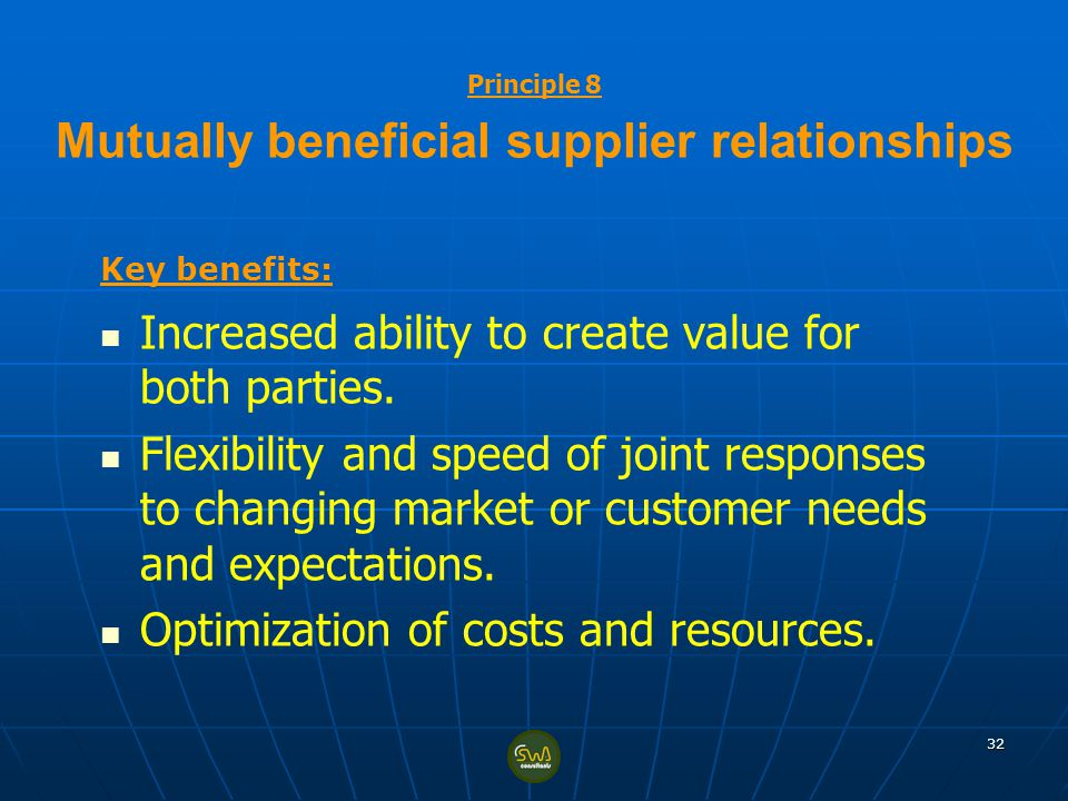 Principle 8 Mutually beneficial supplier relationships