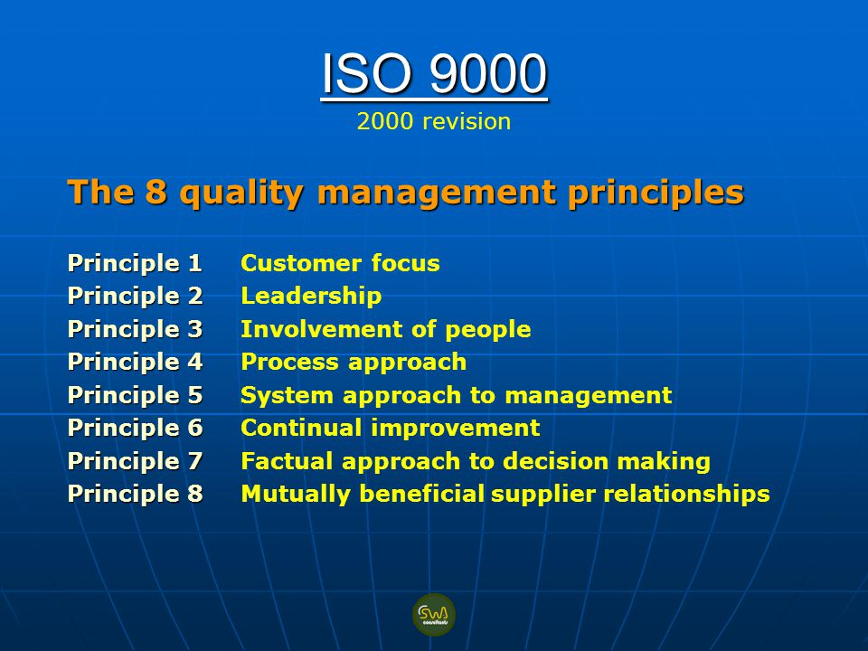 ISO revision The 8 quality management principles
