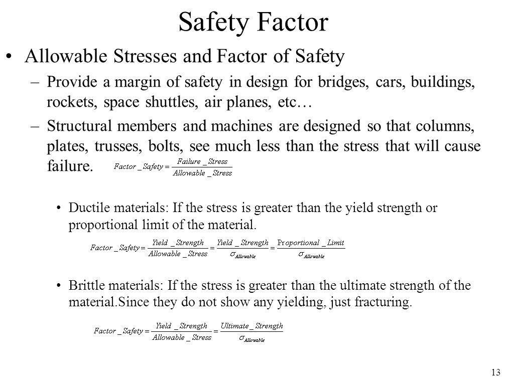 Safety Factor Allowable Stresses and Factor of Safety