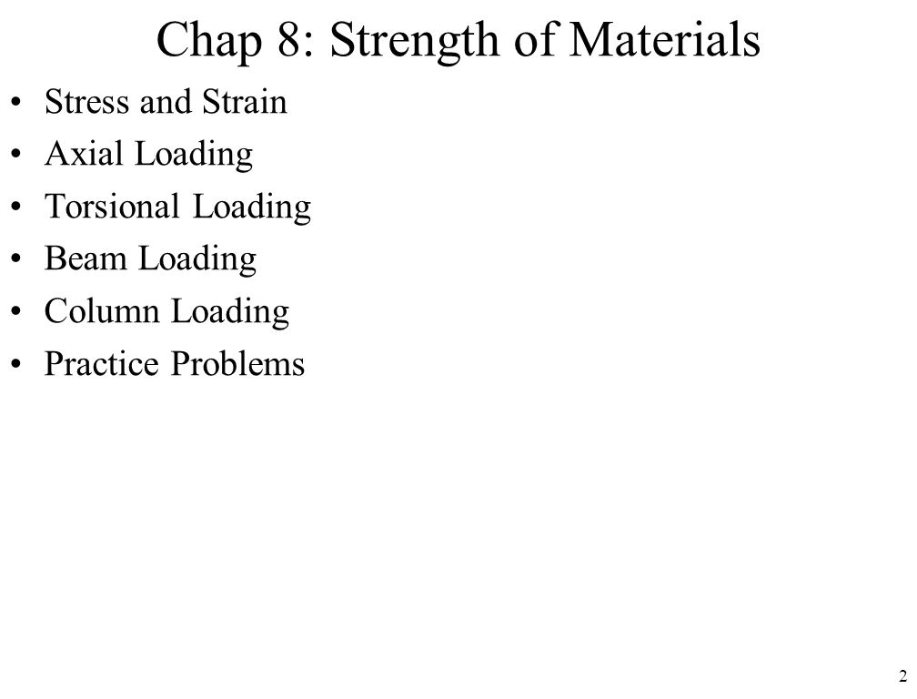 Chap 8: Strength of Materials
