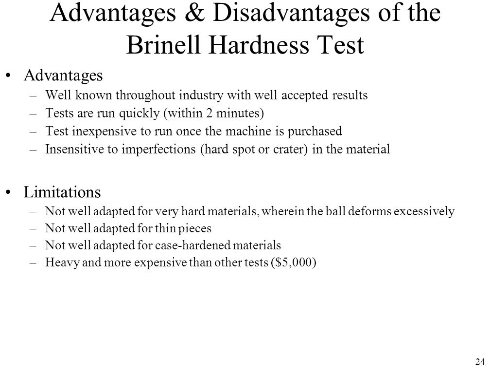Advantages & Disadvantages of the Brinell Hardness Test