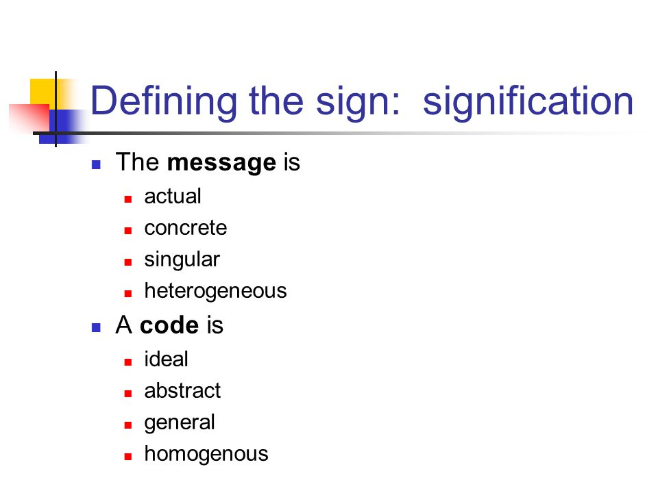 Defining the sign: signification