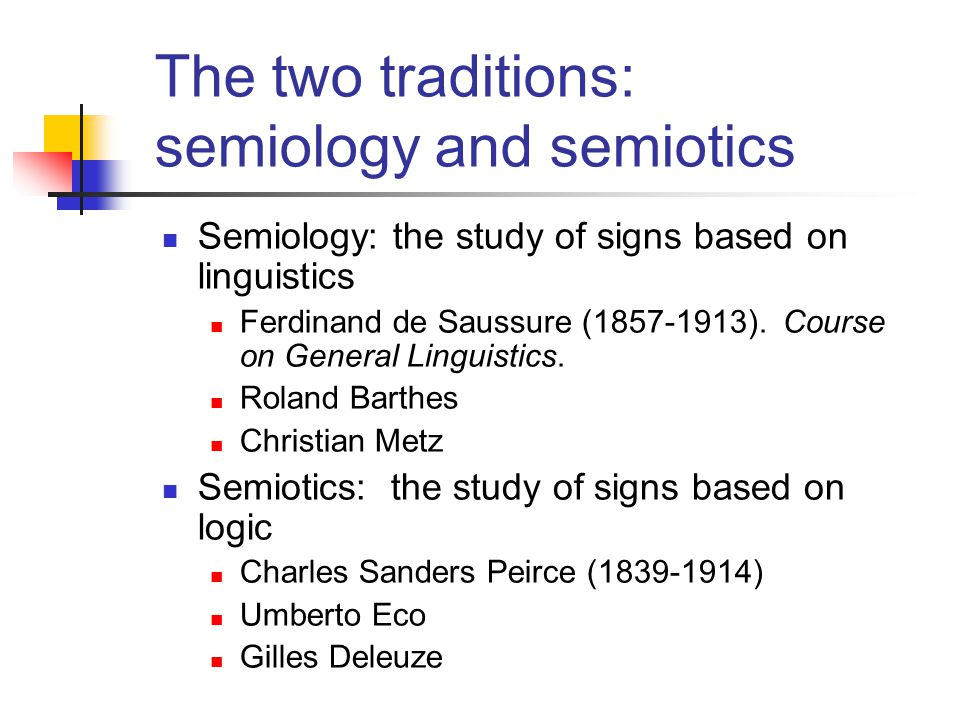 The two traditions: semiology and semiotics