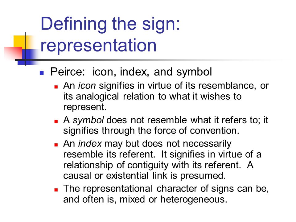 Defining the sign: representation