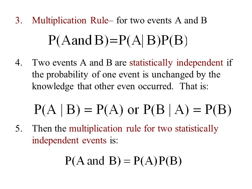 Multiplication Rule– for two events A and B