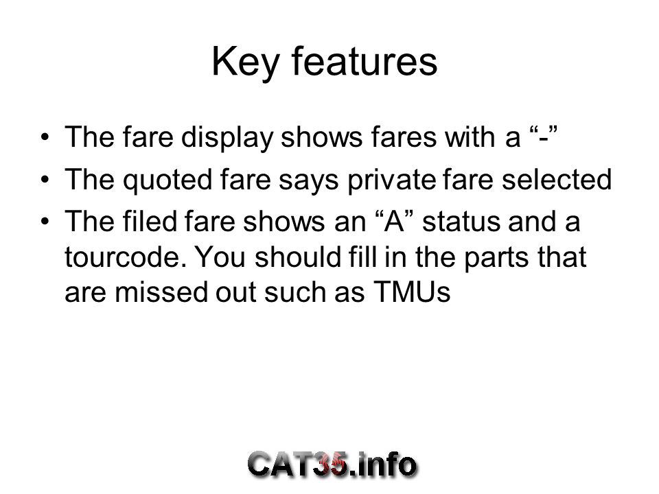 Key features The fare display shows fares with a -