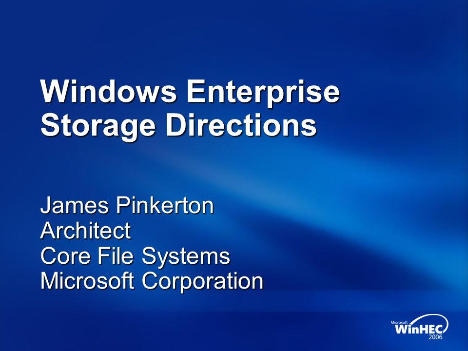Windows Enterprise Storage Directions