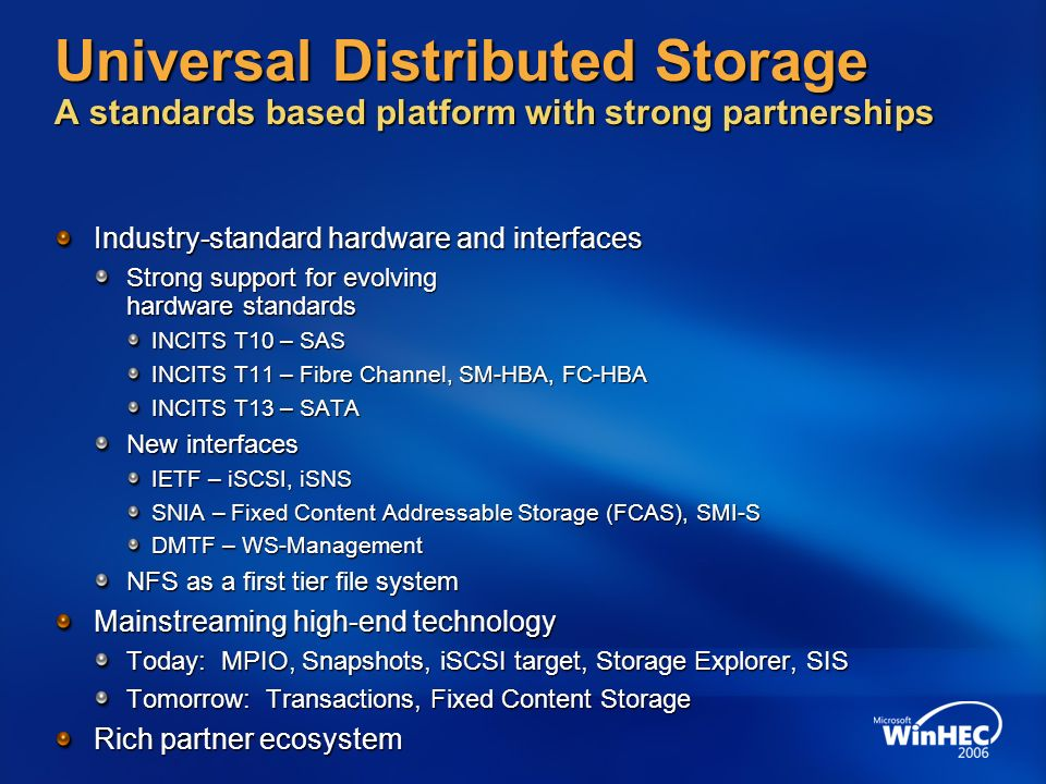 Universal Distributed Storage A standards based platform with strong partnerships
