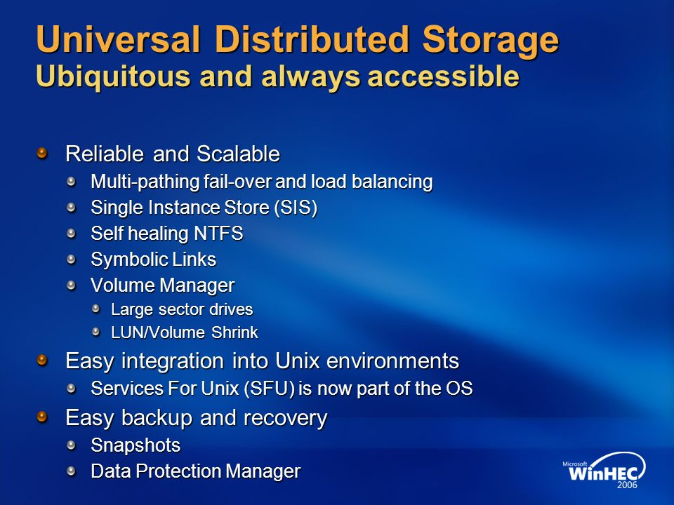 Universal Distributed Storage Ubiquitous and always accessible