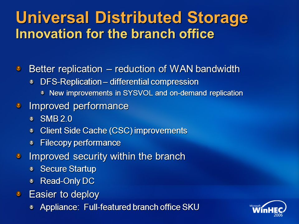 Universal Distributed Storage Innovation for the branch office