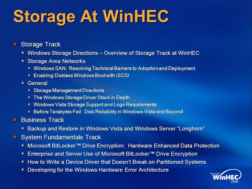 Storage At WinHEC Storage Track Business Track