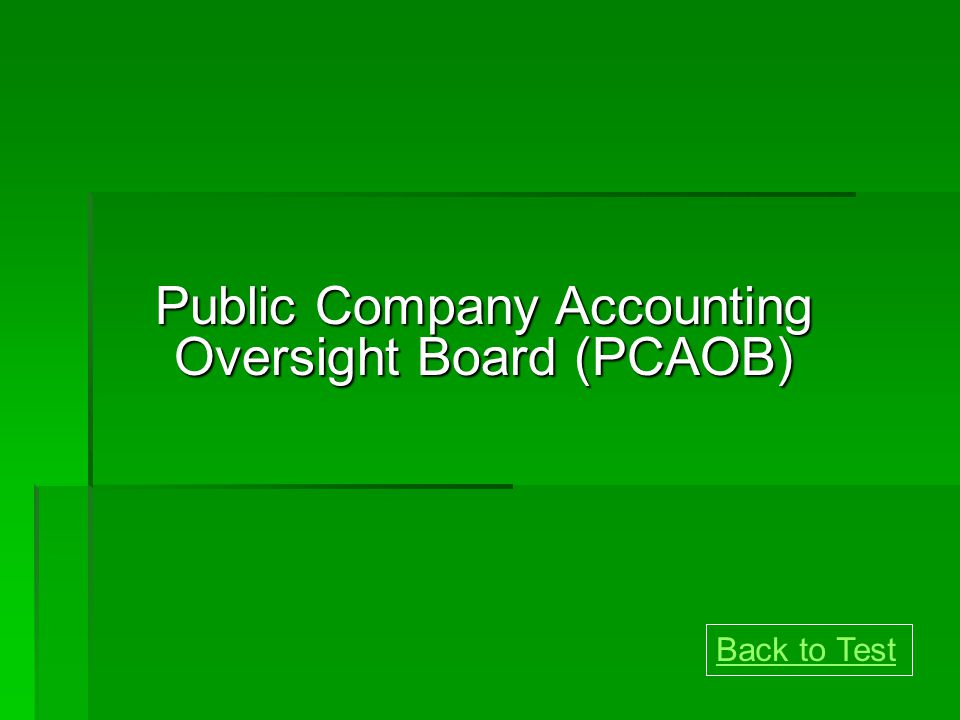 Public Company Accounting Oversight Board - PCAOB