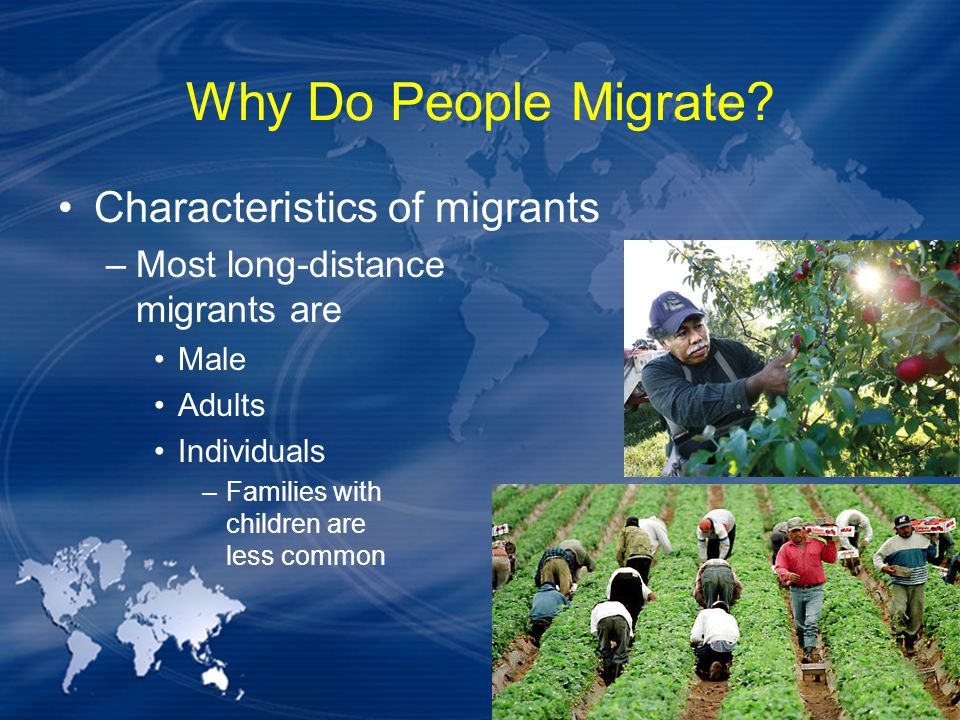 Why Do People Migrate Characteristics of migrants