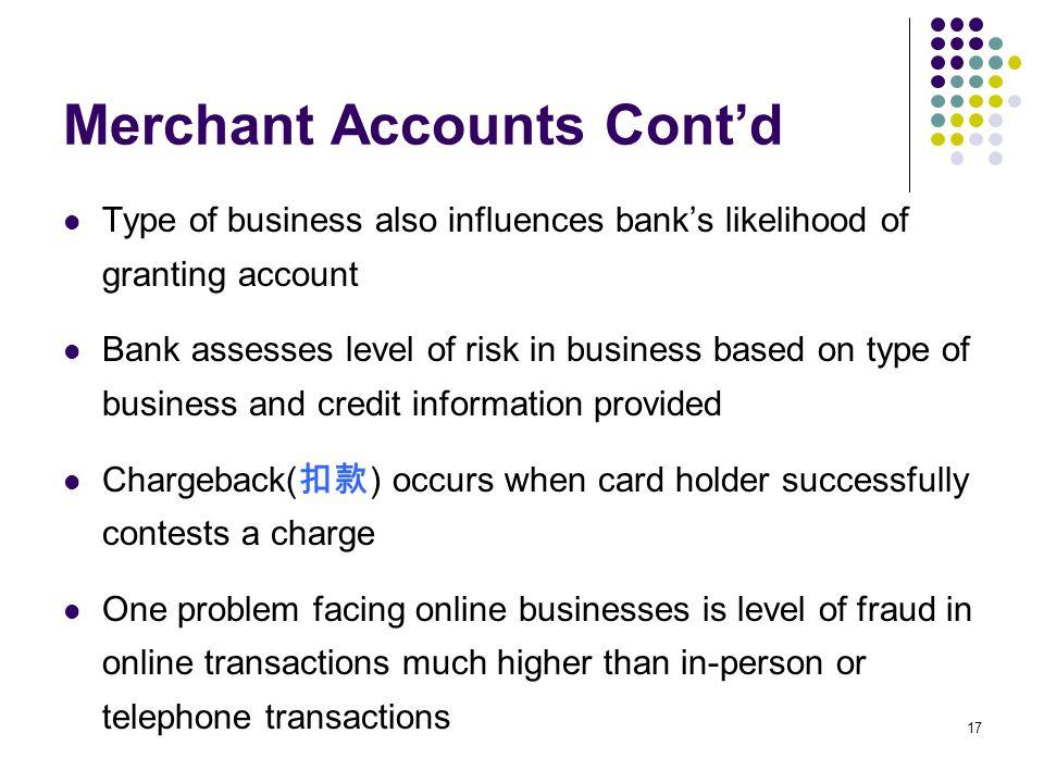 Merchant Accounts Cont'd