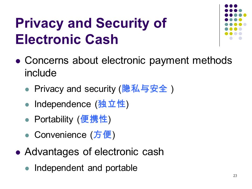 Privacy and Security of Electronic Cash