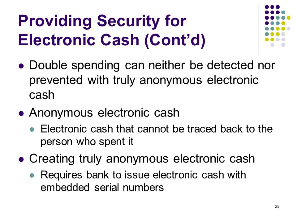 Providing Security for Electronic Cash (Cont'd)