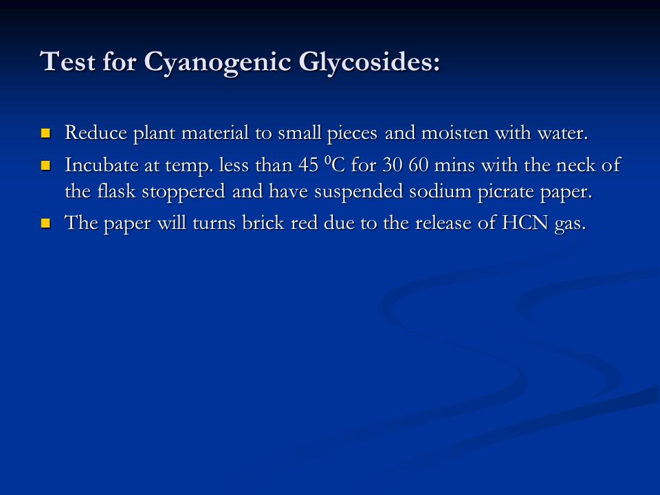 Test for Cyanogenic Glycosides: