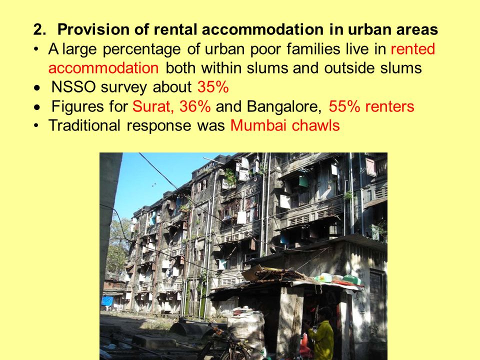 Provision of rental accommodation in urban areas