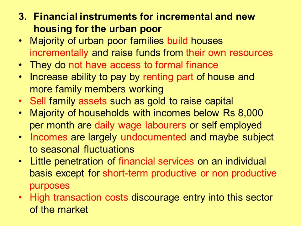 Financial instruments for incremental and new housing for the urban poor